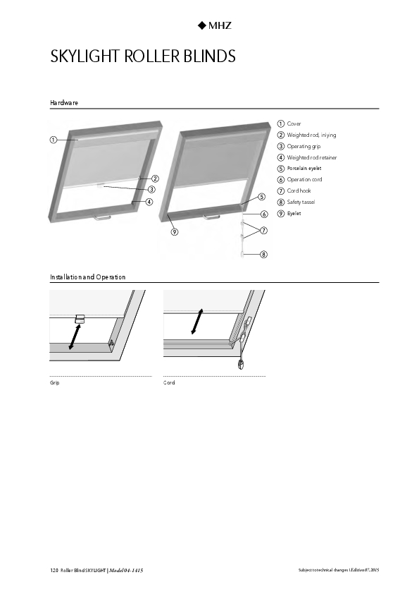 Technical information skylight roller blinds